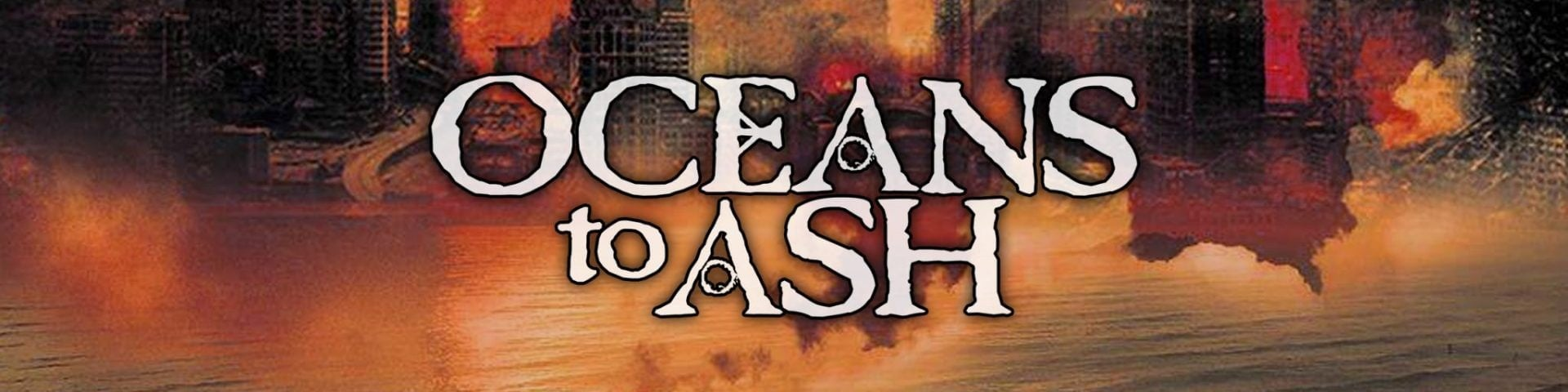 Oceans to Ash - Official Website